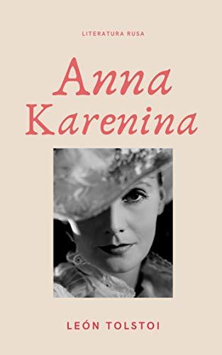 Book's Cover of Anna Karenina: Versión Completa Versión Kindle