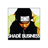 Shade Business by Pmd (1994-09-27)