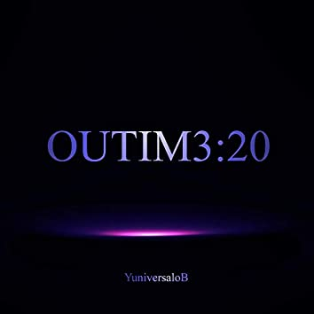 Outim3:20