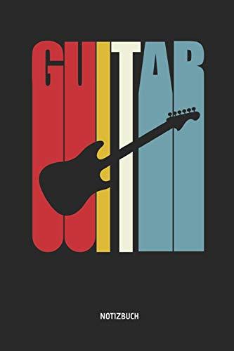Notizbuch: Retro Elektrische Gitarre - Liniertes Gitarren Notizbuch & Schreibheft. Tolle Geschenk Idee für Gitarristen, Gitarren Musik Liebhaber, Gitarren Lehrer und Schüler.