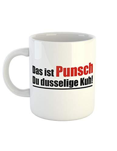 clothinx Kaffeetasse mit Aufdruck Das Ist Punsch Du Dusselige Kuh