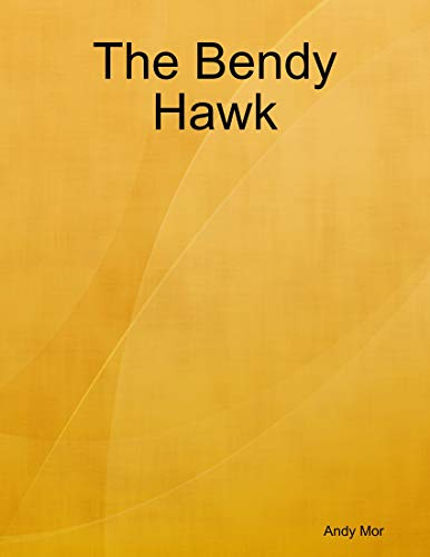 The Bendy Hawk (English Edition)