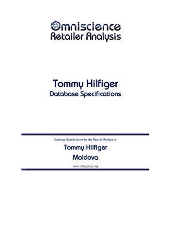 Tommy Hilfiger - Moldova: Retailer Analysis Database Specifications (Omniscience Retailer Analysis - Moldova Book 97410) (English Edition)