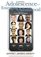 Adolescence and Emerging Adulthood 4th (fourth) edition Text Only