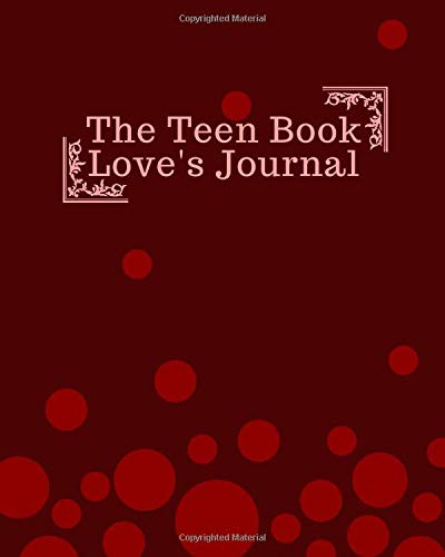 The Teen Book Love's Journal: Daily Reading And Record Notepad Notebook Tracker for Teens, Teenagers, Parents & Guardians To Write In & Review Books ... 120 Pages. (Teens Reading & Record Log)