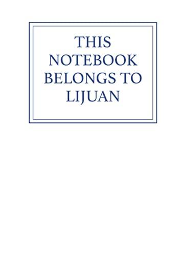 This Notebook Belongs to Lijuan