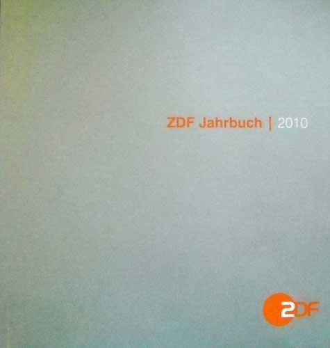 ZDF Jahrbuch 2010 (Berichtszeitraum 1. Januar bis 31. Dezember)