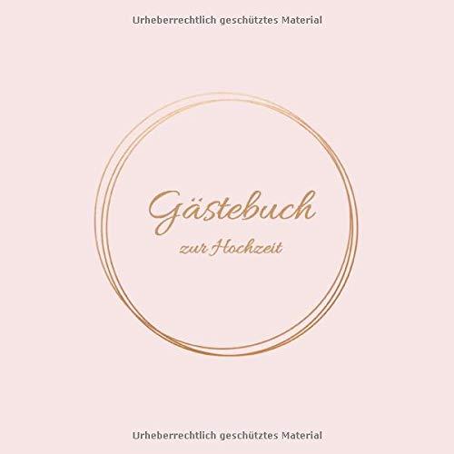 Gästebuch Hochzeit: Hochwertiges & wunderschönes Hochzeitsbuch mit Fragen zum Eintragen, perfektes Hochzeitsgeschenk für das Brautpaar