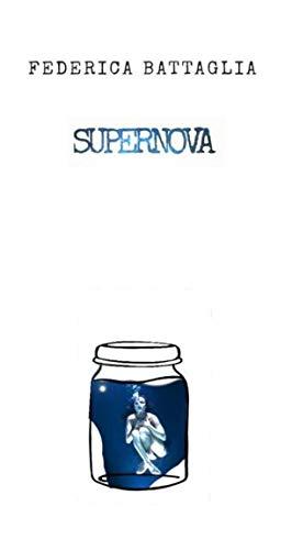 Supernova: adesso sentiti libera (Italian Edition)