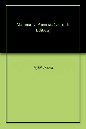 Mamma Di America (Cornish Edition)