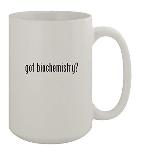 got biochemistry? - 15oz Ceramic White Coffee Mug, White