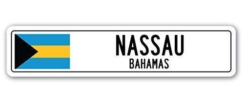 TNND Lustige dekorative Schilder Nassau, Bahamas Straßenschild Bahamian Flagge Stadt Land Straße Wand Straßenschild 10,2 x 40,6 cm