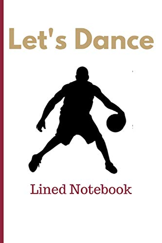 Let's Dance: Zion Williamson Inspired Lined Notebook To Write In