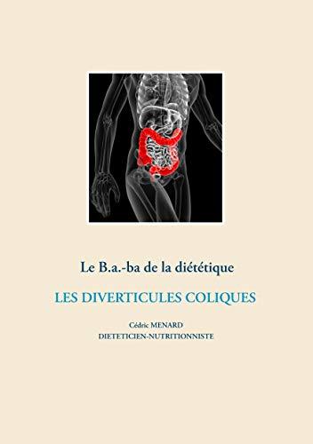 Le B.a.-ba de la diététique : Les diverticules coliques