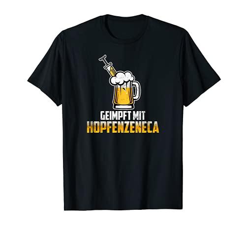 Hopfenzeneca Bier Impfung geimpft mit Bier Hopfen lustig T-Shirt