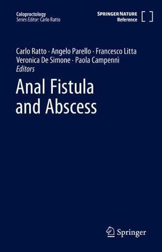Anal Fistula and Abscess