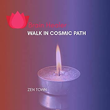 Walk In Cosmic Path