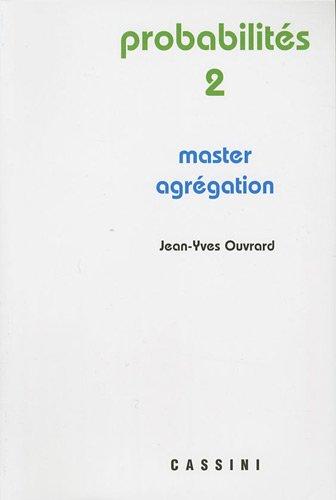 Probabilités 2 - Master agrégation (Cassini)