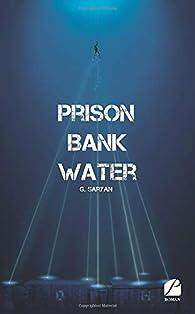 Prison bank water par G. Saryan