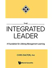 The Integrated Leader: A Foundation for Lifelong Management Learning