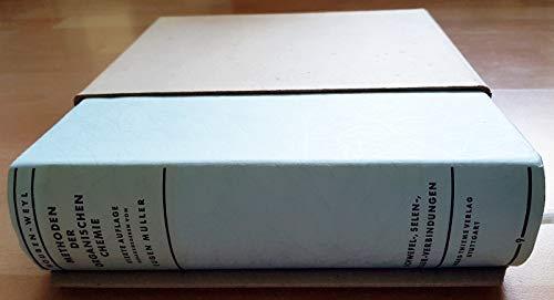 Methoden der organischen Chemie. Bd. 9. Schwefel-, Selen-, Tellur-Verbindungen