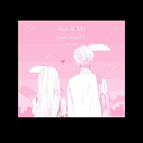 You & Me (feat. w!cho) [Explicit]