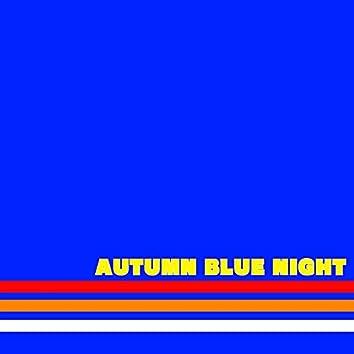 Autumn Blue Night