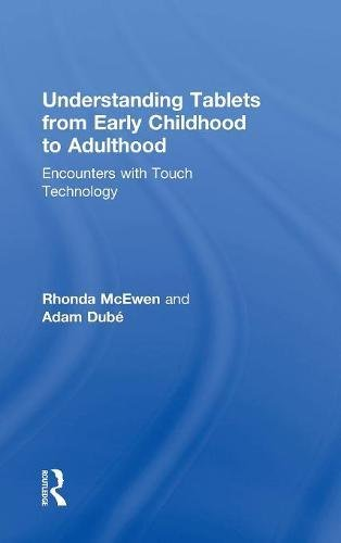 Understanding Tablets from Early Childhood to Adulthood: Encounters with Touch Technology