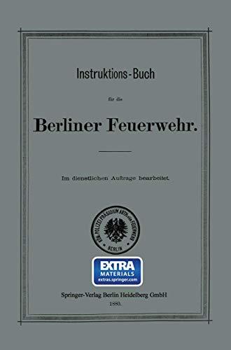 Instruktions-Buch für die Berliner Feuerwehr (German Edition)