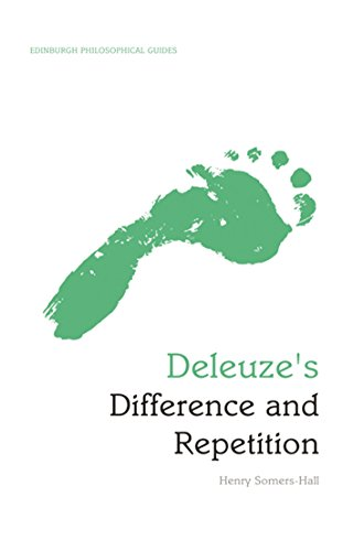 Deleuze's Difference and Repetition: An Edinburgh Philosophical Guide (Edinburgh Philosophical Guides)