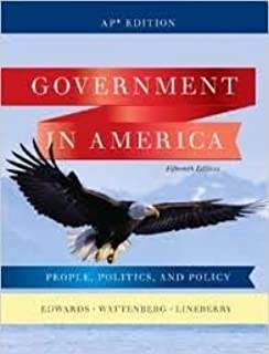 Government in America: People, Politics, and Policy (AP Edition), 15th Edition.