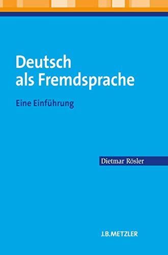 Deutsch als Fremdsprache: Eine Einführung