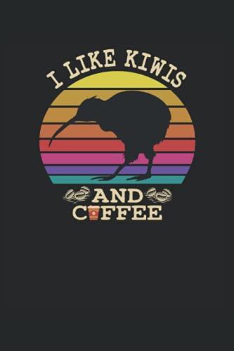 I Like Kiwis And Coffee: Cuaderno   Cuadriculado   A cuadros (6 'x9' (15,24 x 22,86 cm)), 120 páginas, papel crema, cubierta mate