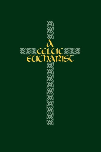 A Celtic Eucharist