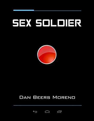 Sex Soldier (English Edition)