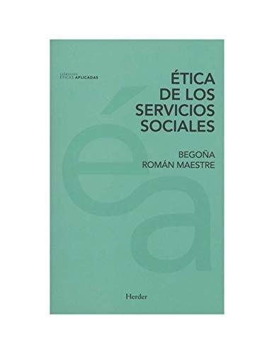 Ética de los servicios sociales: 0 (Éticas Aplicadas)