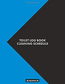 Toilet Log Book Cleaning Schedule: Cleaning Daily Log Book Toilet Checklist 8.5