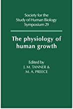 [(The Physiology of Human Growth)] [Author: James Mourilyan Tanner] published on (October, 2008)
