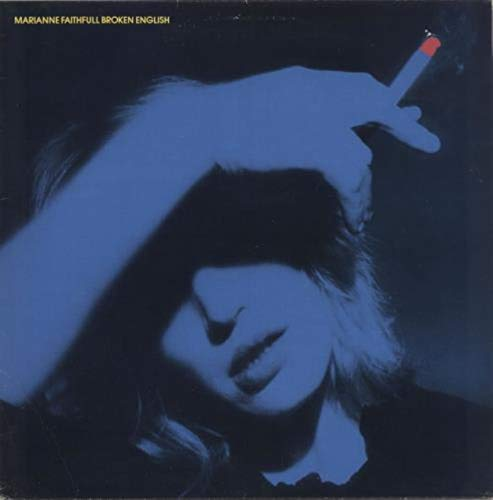 Marianne Faithfull - Broken English - Island Records - 201 018