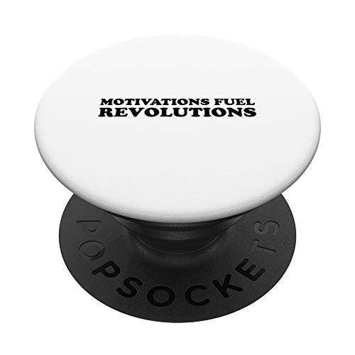 Motivations fuel revolutions PopSockets PopGrip: Agarre intercambiable para Teléfonos y Tabletas