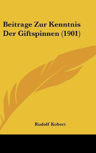 Beitrage Zur Kenntnis Der Giftspinnen (1901)