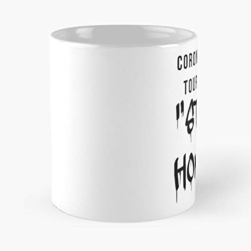 Coronavirus Tour 2020 Stay Home Classic Mug - Funny Gift Coffee Tea Cup White 11 Oz The Best Gift For Holidays Situen.