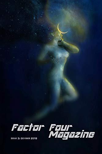 Factor Four Magazine: Issue 3: October 2018の詳細を見る