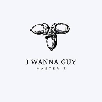 I Wanna Guy (feat. Amine Torki)