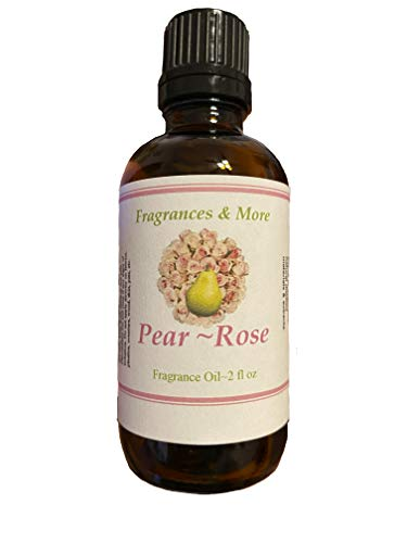 PEAR ROSE FRAGRANCE OIL | For Soap Making| Candle Making| For Use with Diffusers| Add to Bath & Body Products| Home and Office Scents| 2 oz amber glass bottle