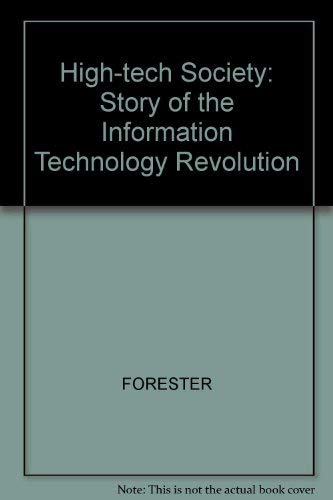 High-tech Society: Story of the Information Technology Revolution