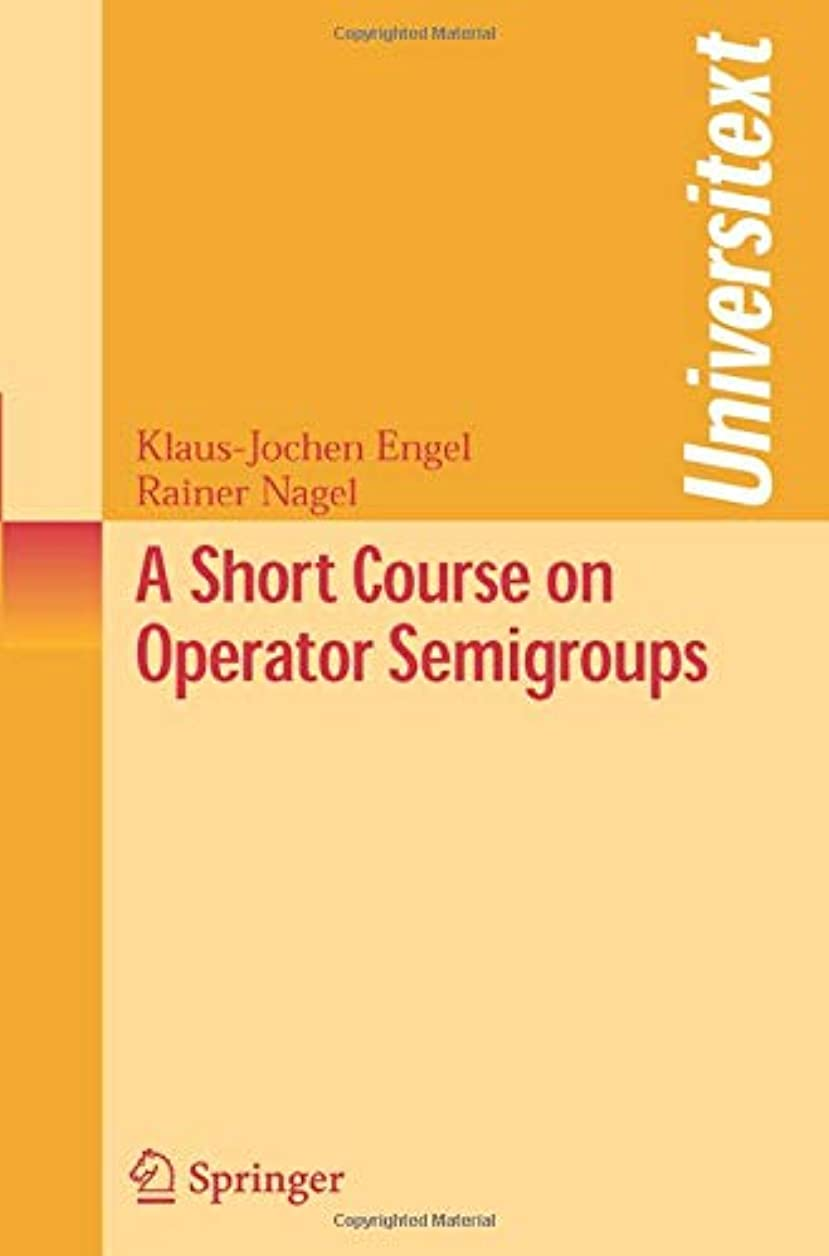 農業の外出ラジエーターA Short Course on Operator Semigroups (Universitext)