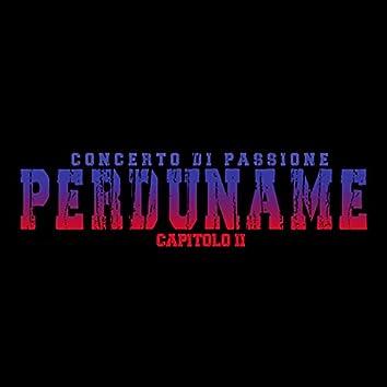PERDUNAME: II° Concerto di Passione