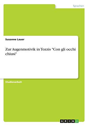 """Zur Augenmotivik in Tozzis """"Con gli occhi chiusi"""""""