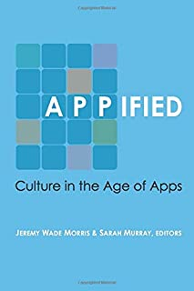 Appified: Culture in the Age of Apps